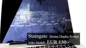 Retina Rettung – Staingate