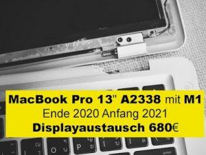 MacBook Air 13 A2338 mit Apple M1 Ende 2020 Anfang 2021 Displayaustausch